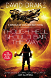 Though Hell Should Bar the Way: (The Republic of Cinnabar Navy series #12)
