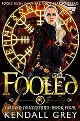 Fooled (Asgard Awakening Book 4) Kindle Edition