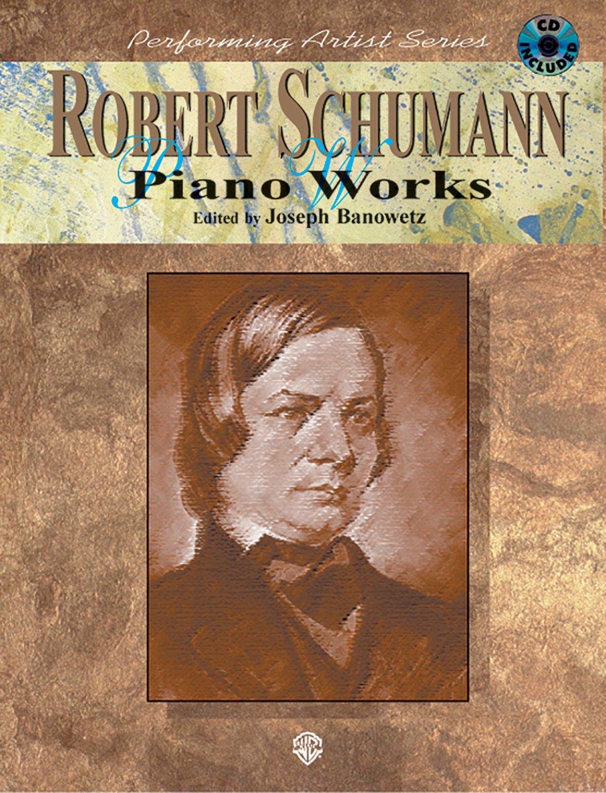 Read Online Robert Schumann Piano Works pdf