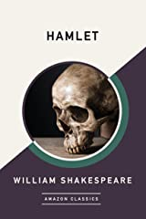 Hamlet (AmazonClassics Edition) Kindle Edition
