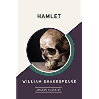 Hamlet (AmazonClassics Edition) (English Edition)