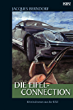 Die Eifel-Connection: Ein Siggi-Baumeister-Krimi (Eifel-Krimi 20)