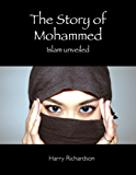 The Story of Mohammed Islam Unveiled (English Edition)