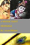 A Mystic Saint