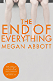 The End of Everything: A Richard and Judy Book Club Selection