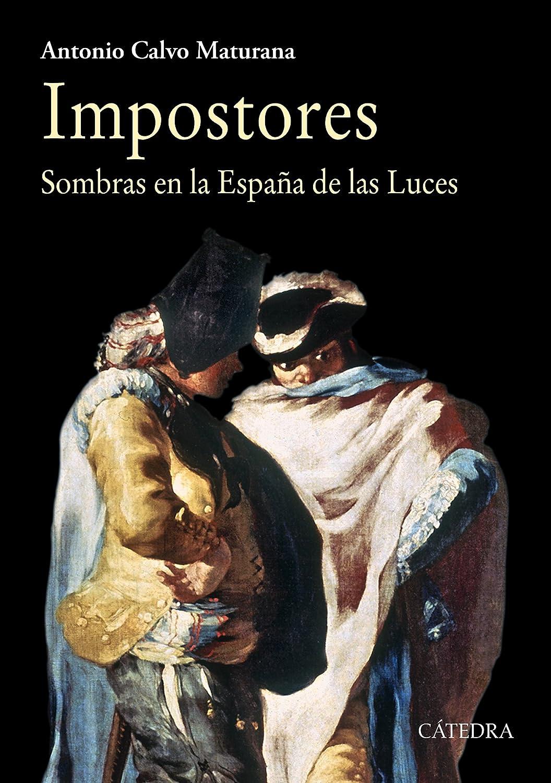Impostores: Sombras en la España de las Luces (Historia. Serie ...