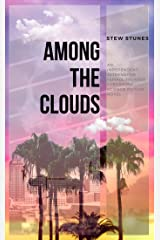 Among The Clouds Kindle Edition