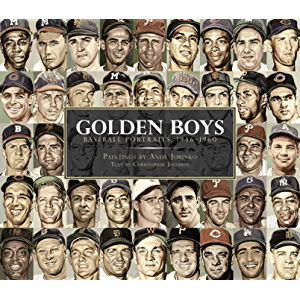 Golden Boys: Baseball Portraits 1946-1960