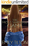 The Most Shameful Game (Beyond the Institute: The Future of Correction Book 11)