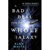 A Bad Deal for the Whole Galaxy (The Salvagers Book 2) (English Edition)