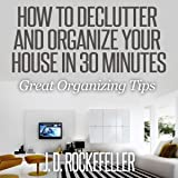 Declutter Your Home Fast Organization Ideas