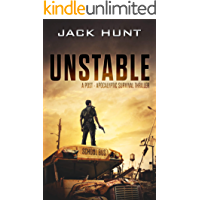 Unstable: A Post-Apocalyptic Survival Thriller (The Amygdala Syndrome Book 1) (English Edition)