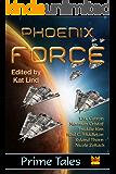 Phoenix Force (Prime Tales)