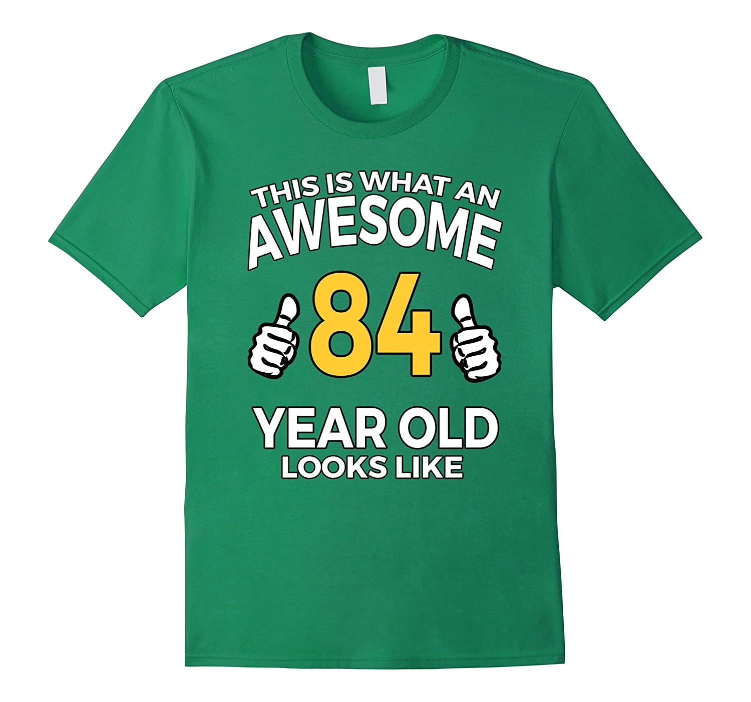 84 Year Old Birthday Gifts T Shirt For A Senior Man Or Woman TH