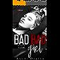 Bad Bad Girl: A dark high school bully revenge romance (Rats of Richstone Book 2)