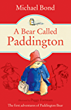 A Bear Called Paddington (Paddington Bear Book 1)