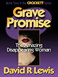 Grave Promise (the Crockett series Book 2)