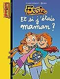 Essie, tome 14 : Et si j'étais maman ?