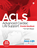 Advanced Cardiac Life Support (ACLS)