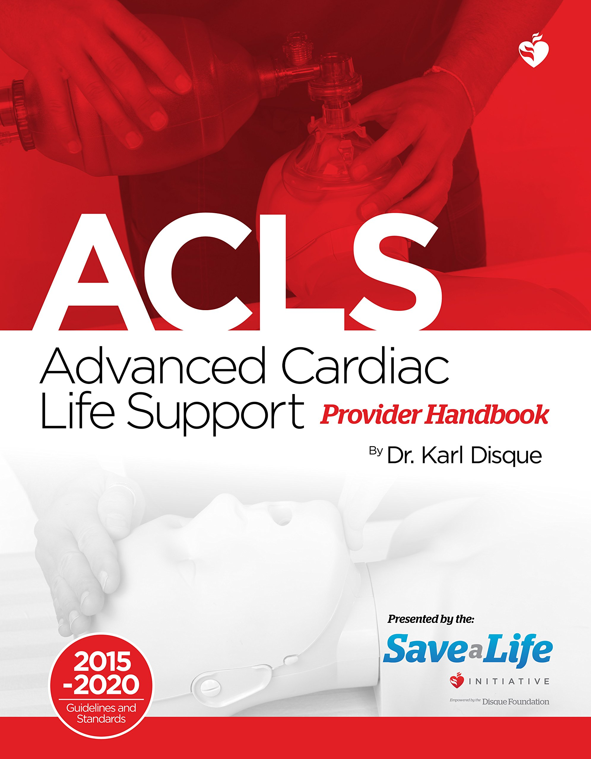 Advanced Cardiac Life Support (ACLS) Provider Handbook - First Aid - Health  Care - Certification Card and Course - Our Certificate has 98% Acceptance  rate ...