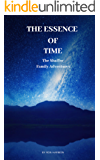 The Essence of Time: Shaffer Family Adventures