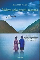 Volevo solo averti accanto (Italian Edition)