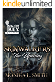 Skinwalkers: The Uprising