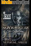 Skinwalkers: The Uprising