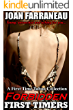 Forbidden First Timers: A Taboo Step Fantasy Collection