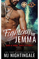 Fighting For Jemma (Police and Fire: Operation Alpha) (Tarpley VFD Book 4) Kindle Edition