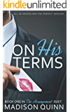 On His Terms (The Arrangement Duet Book 1)