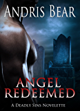 Angel Redeemed: Paranormal Romance (Deadly Sins Book 2)