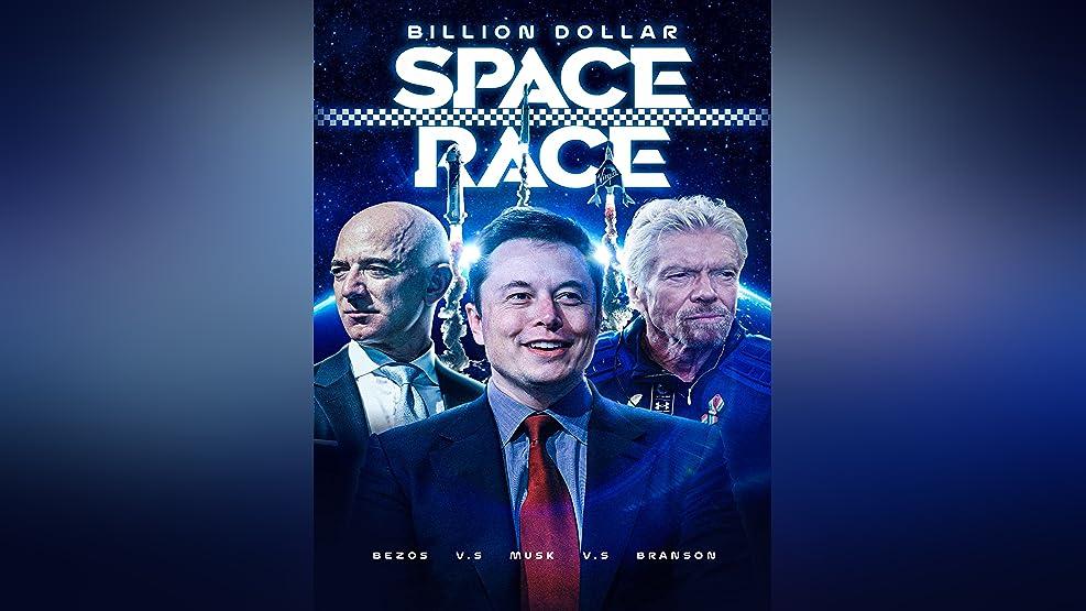Billion Dollar Space Race: Bezos Vs Musk Vs Branson