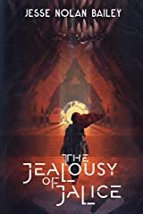 The Jealousy of Jalice (A Disaster of Dokojin Book 1) Kindle Edition