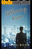 Following Rain