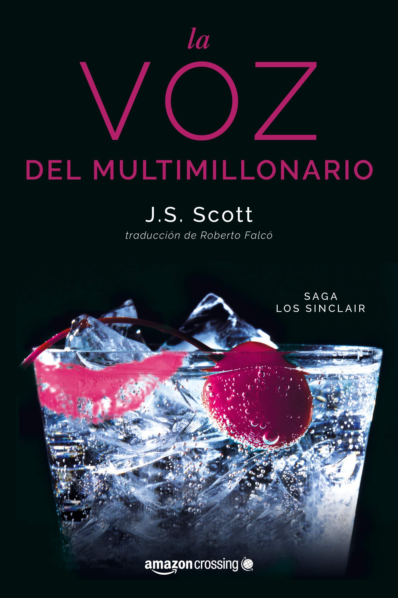 La voz del multimillonario (Los Sinclair): Amazon.es: J. S. Scott, Roberto  Falcó Miramontes: Libros