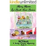 Merry Murder and Small Town Santas (A Katy Cross Cozy Mystery Book 4)