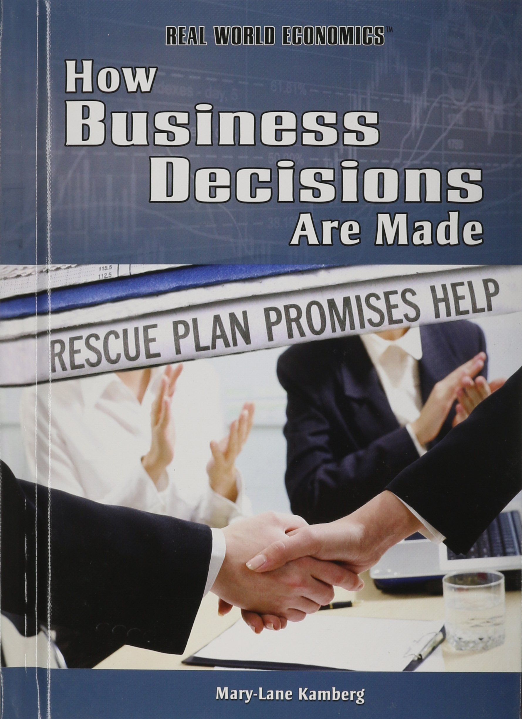 Download How Business Decisions Are Made (Real World Economics) pdf