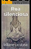 Rua silenciosa