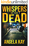 Whispers of the Dead: A Crime Thriller
