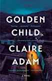 Golden Child: A Novel