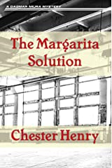 The Margarita Solution (The Truman and Celeste Books Book 1) Kindle Edition