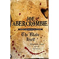 The Blade Itself: The First Law Book One: 1