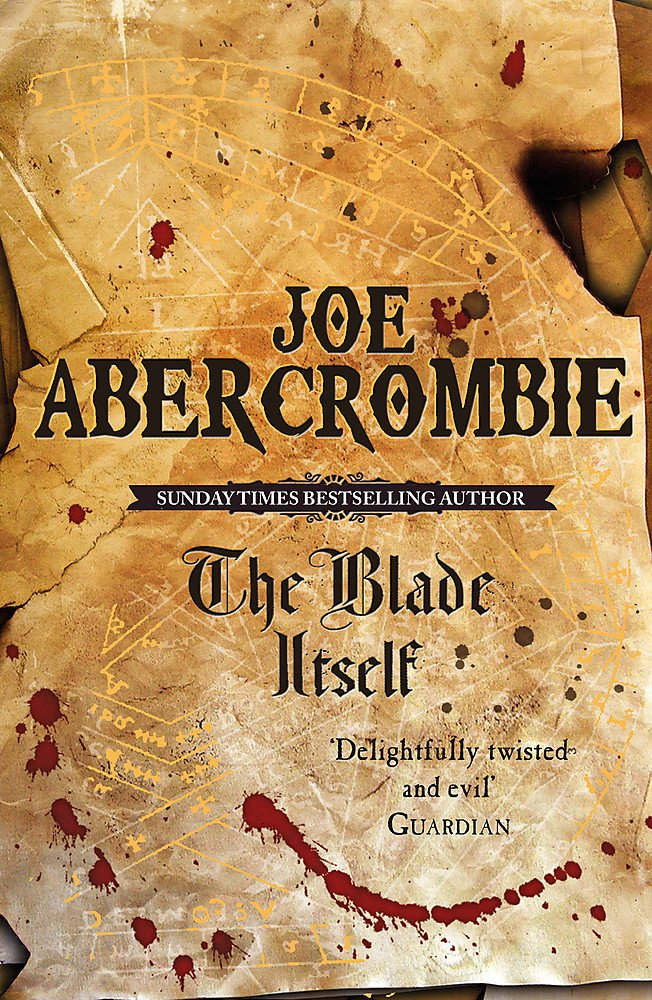 The Blade Itself: Book One Of The First Law (Gollancz S.F.): 1:  Amazon.co.uk: Abercrombie, Joe: 9780575079793: Books