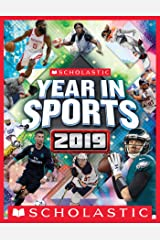 Scholastic Year in Sports 2019 Kindle Edition