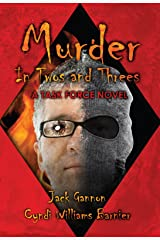 Murder In Twos and Threes:  A Task Force Novel (TASK FORCE NOVELS Book 1) Kindle Edition