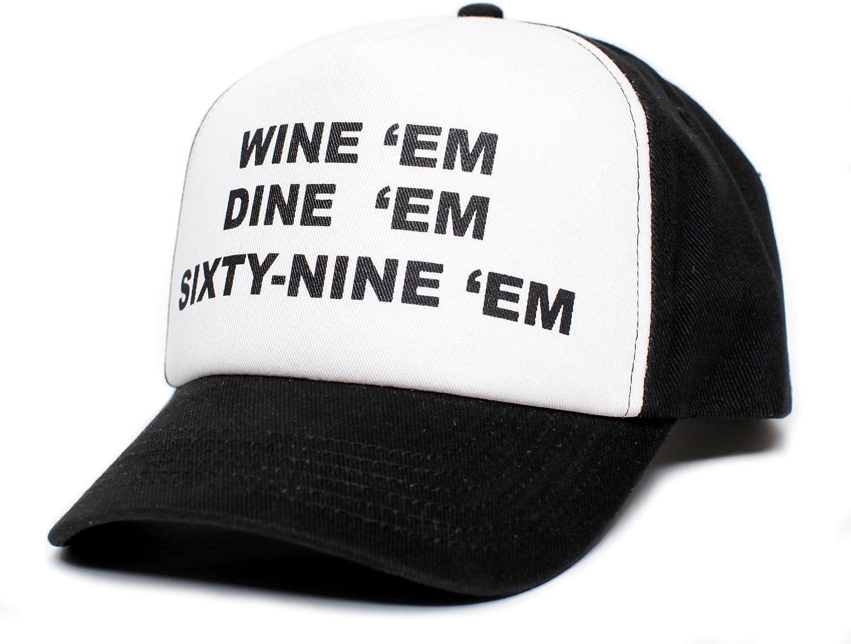 WINE EM DINE EM SIXTY-NINE...