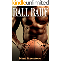 Ball Baby: A Basketball Sports Romance