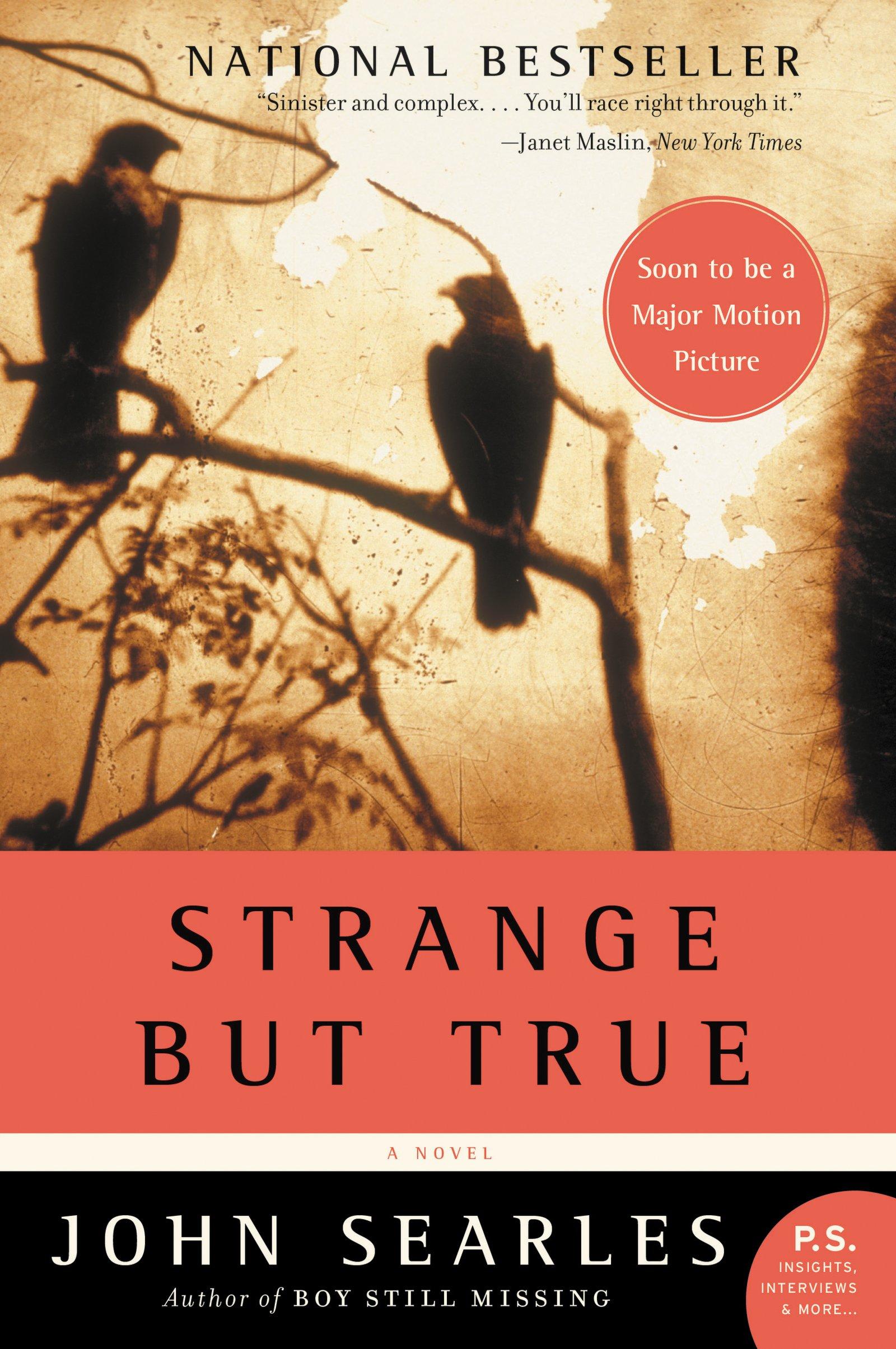 Strange but True John Searles