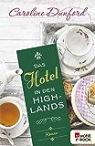 Das Hotel in den Highlands (German Edition)